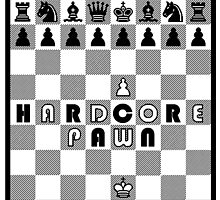 Hardcore Pawn by scribbledeath