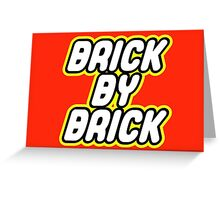 BRICK BY BRICK Greeting Card