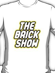 THE BRICK SHOW T-Shirt