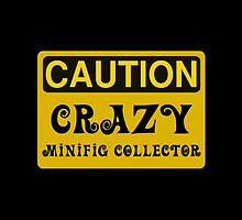 Caution Crazy Minifig Collector Sign by ChilleeW