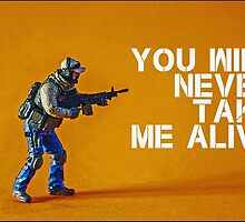 You'll never take me alive, by Tim Constable  by Tim Constable