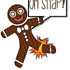 Oh Snap Funny Holiday Christmas or Thanksgiving by Al Craker