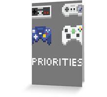 priorities Greeting Card