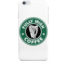 Fully Irish Coffee iPhone Case/Skin