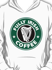 Fully Irish Coffee T-Shirt