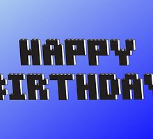 Happy Birthday Greeting Card in Brick Font, Chillee Wilson from Customize My Minifig by ChilleeW