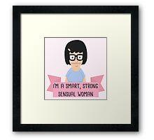Tina Belcher - I'm A Strong Smart Sensual Woman Framed Print