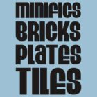 """MINIFIGS BRICKS PLATES TILES"", Customize My Minifig by Customize My Minifig"