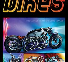 Bikes by Bret Taylor