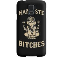 Namaste Bitches Samsung Galaxy Case/Skin