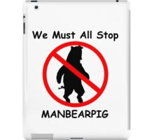 MANBEARPIG Shirt iPad Case/Skin