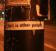 Hell is other people by 1018photography