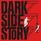 Dark Side Story by Adho1982