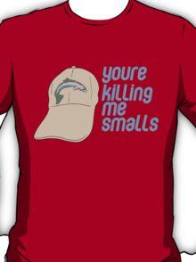You're Killing Me Smalls - Sandlot Design T-Shirt