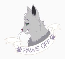 Paws Off!! by Telluric