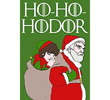 Ho-Ho-Hodor! Photographic Print