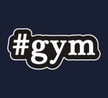 Gym - Hashtag - Black & White by graphix