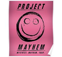 Project Mayhem Poster
