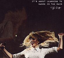 Taylor Swift Dance in the Rain Quote by lalsim