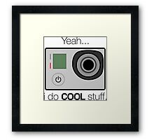 GOPRO - I do cool stuff Framed Print