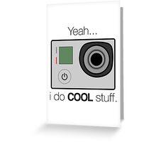 GOPRO - I do cool stuff Greeting Card