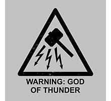 Warning: God of Thunder Photographic Print