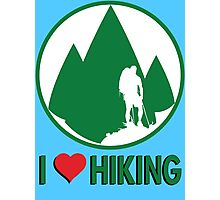 I Love Hiking Photographic Print