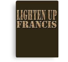 LIGHTEN UP FRANCIS - DESERT CAMO Canvas Print