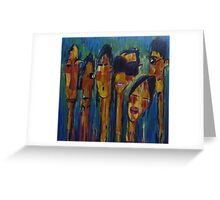 The Strangers We Know Greeting Card