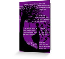 The Hanging Tree(Lyrics Version) - Hunger Games Greeting Card