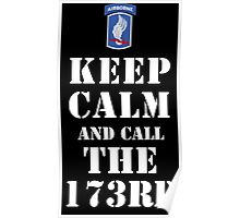 KEEP CALM AND CALL THE 173RD Poster