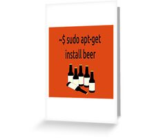 Linux sudo apt-get install beer Greeting Card