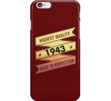 Highest Quality 1942 Aged To Perfection iPhone Case/Skin