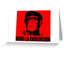 Viva La Evolucion Greeting Card