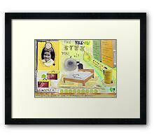 The yell-ow life you got  Framed Print