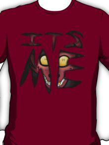 Foxy- Its me! T-Shirt