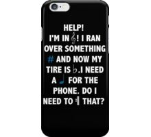 Help! I'm in Treble! iPhone Case/Skin