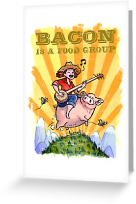 Bacon Is A Food Group... by Douglas Holgate
