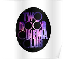 Two Door Cinema Club Galaxy Poster