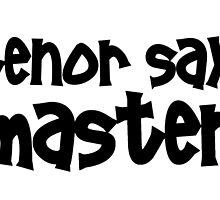 Tenor Sax Master by greatshirts