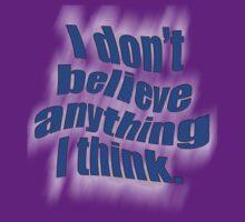 Believe IT or NOT! T-Shirt