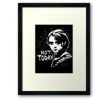 Not Today 2 Framed Print