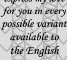 Every Possible Variant Available to the English Language {Jumper Design} Sticker