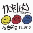 Northy; Anti-Fluro #1 by Michael Kenneth