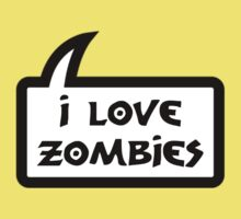 I LOVE ZOMBIES by Bubble-Tees.com Kids Clothes