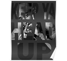 Tupac - Keep Ya Head Up Poster