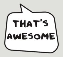 THAT'S AWESOME by Bubble-Tees.com by Bubble-Tees