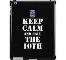 KEEP CALM AND CALL THE 10TH iPad Case/Skin