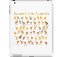 Meanwhile in AUSTRALIA with many kangaroos iPad Case/Skin