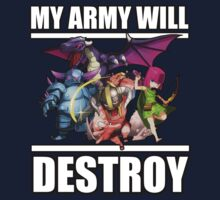 MY ARMY WILL DESTROY by maxmenick